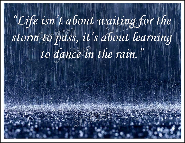 Marvelous Dancing In The Rain Quotes. QuotesGram