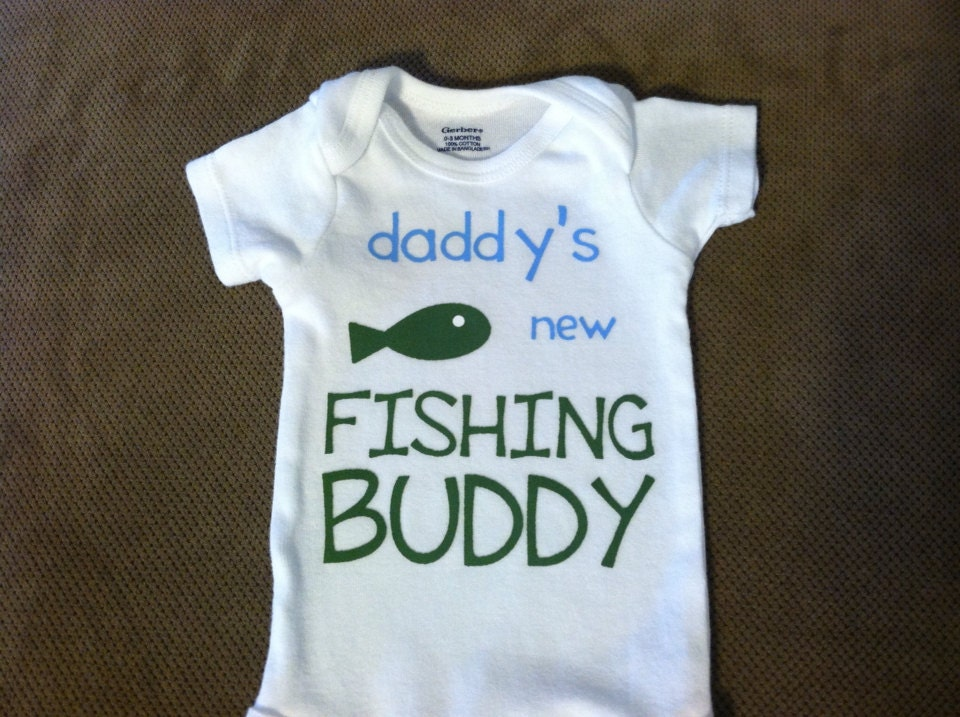 Daddy 39 s new fishing buddy baby onesie or by kreationsbydesign for Baby fishing shirts