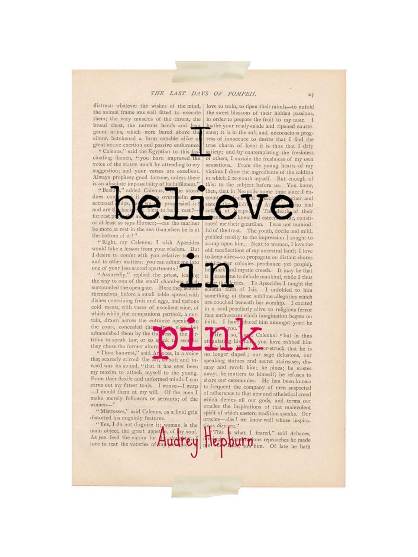 motivational print audrey hepburn quote i believe in pink