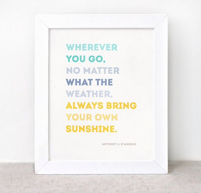 Inspirational Print - 8x10 - Sunshine Quote, Eco Friendly Typographic Wall Art - Color Block Teal, Blue, Yellow
