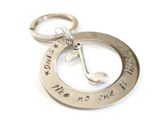 "Music Keychain ""SING like no one is listening"" hand stamped keychain with music note charm by Moonstone Creations - MoonstoneCreation"