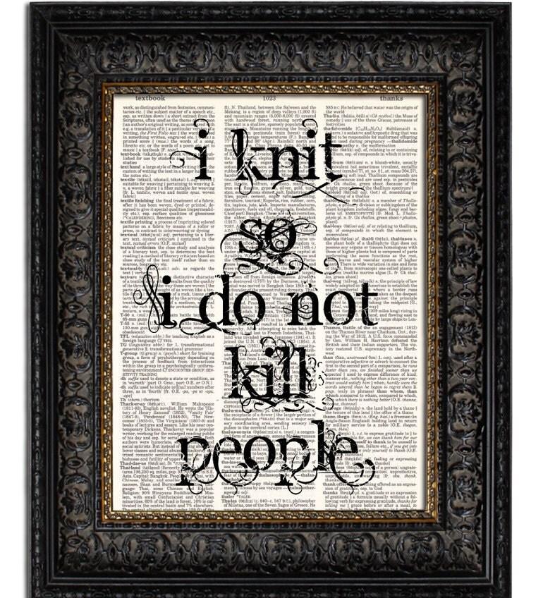 Knitting Art Print : I knit so do not kill people knitting art by willowandolive