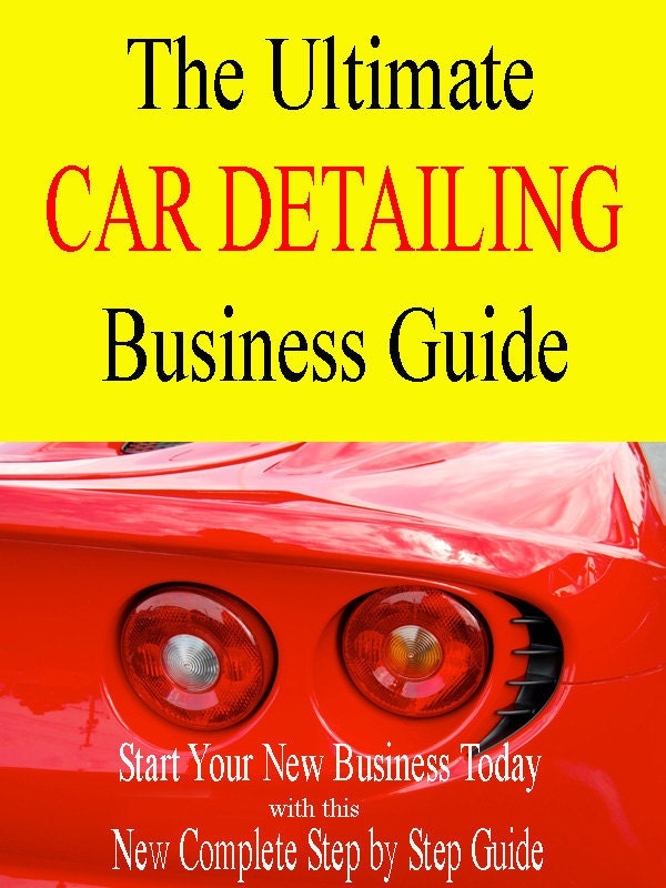 How to Start a Home-based Car Detailing Business