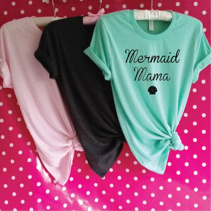 Mermaid Mama TShirt. Mermaid Shirt. Mermaid Mom. Mermaid Mommy. Mermaid Mum Shirt. Little Mermaid Mom. Mom Gift. Mothers Day Gift.