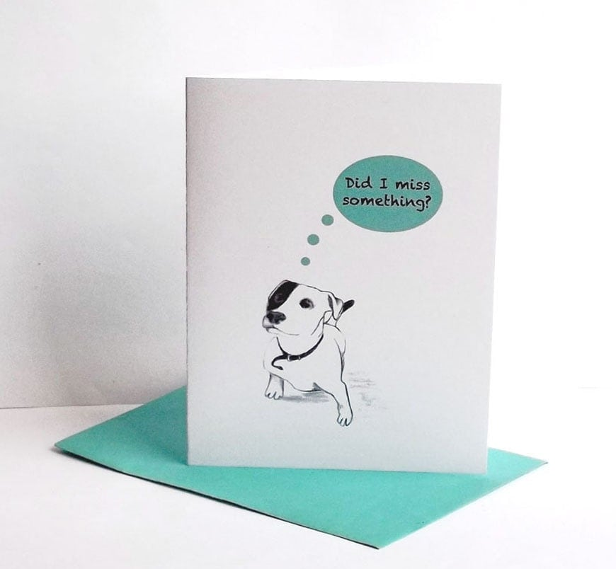 Cute dog belated birthday card, greeting card for all missed occasions - ArtyDidact