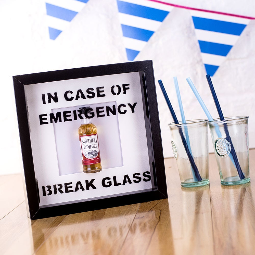 In case of emergency break glass novelty Southern Comfort picture