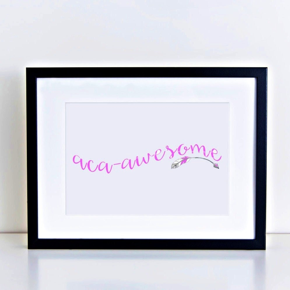 Pitch Perfect Aca-Awesome Typography Print