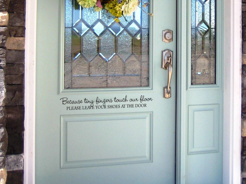Remove your shoes front door vinyl decal by grabersgraphics for Take door designs