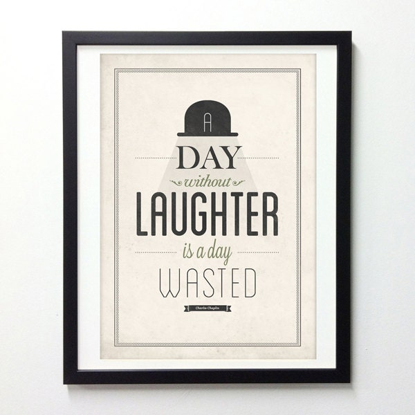 Charlie Chaplin Quote Poster A day without by NeueGraphic ...