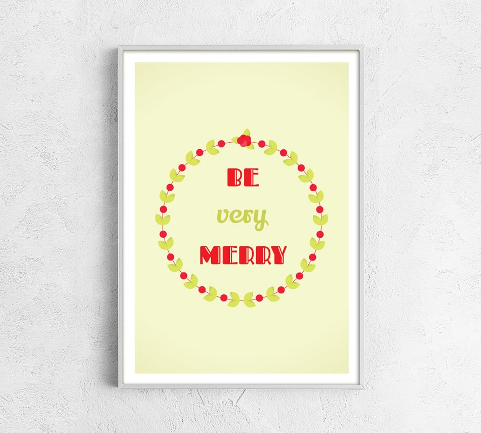 Be very merry print Friend gift happy print Sweetheart gift Lovely print Valentines day poster retro word print gift for friend green red - ColourMoon
