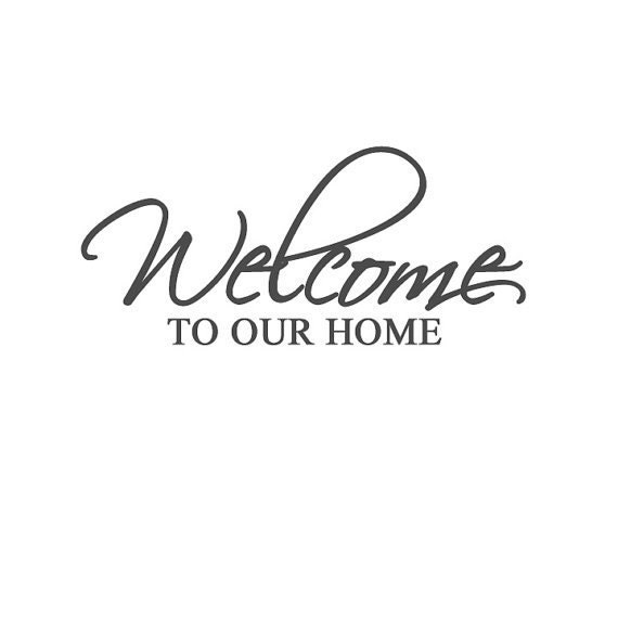Welcome To Our Home: Welcome To Our Home Front Door Vinyl Decal Great Buy By