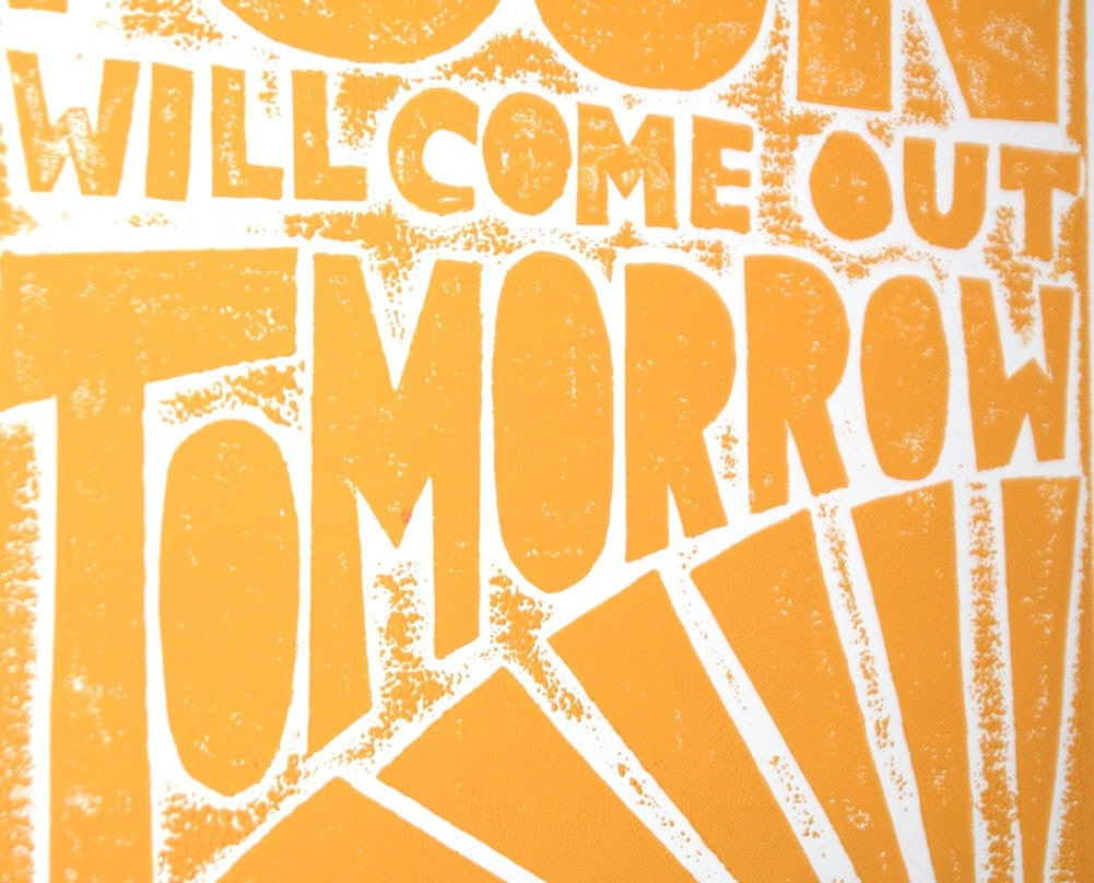 The Sun will come out Tomorrow Annie Print 11X14 Giclee