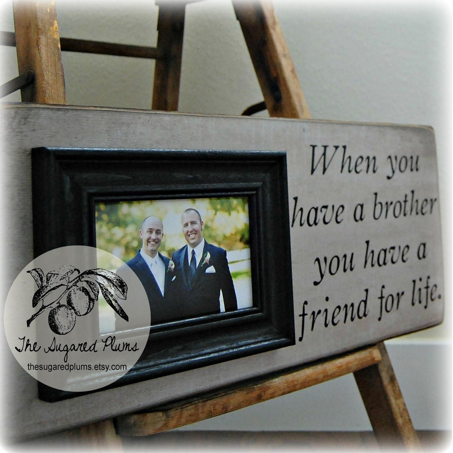 Wedding Gift For Brother Cash : ... Frame 8x20 When You Have a Brother Best Friend Wedding Gift Groomsman