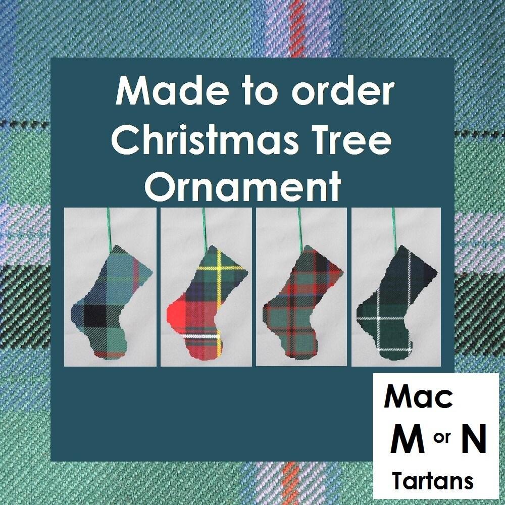 Mini tartan stocking Tartan ornament in tartans like MacMillan MacNab MacNaughton MacNeil