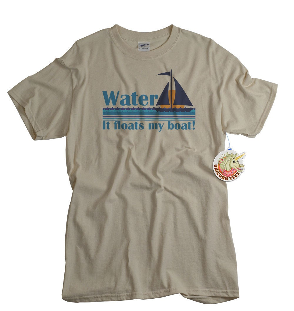 Boat t shirt water floats my boat funny boating by unicorntees for Water based t shirt printing