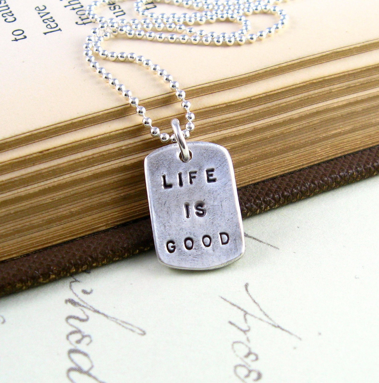 Life Is Good Silver Dog Tag Unisex Necklace Handstamped Silver Necklace Thanksgiving Fine Silver PMC Artisan Pendant - newhopebeading
