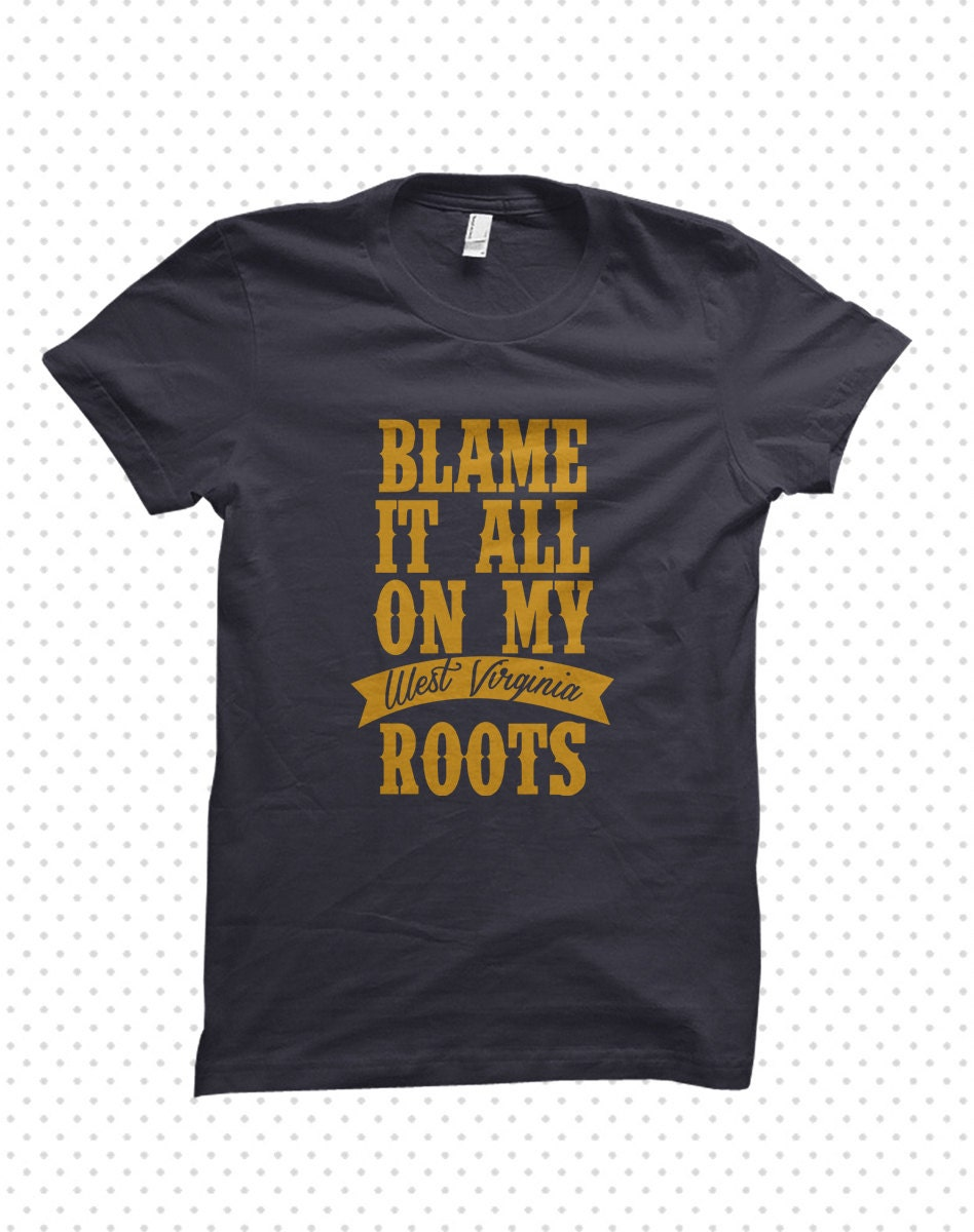 Blame it all on my roots shirt  Etsy