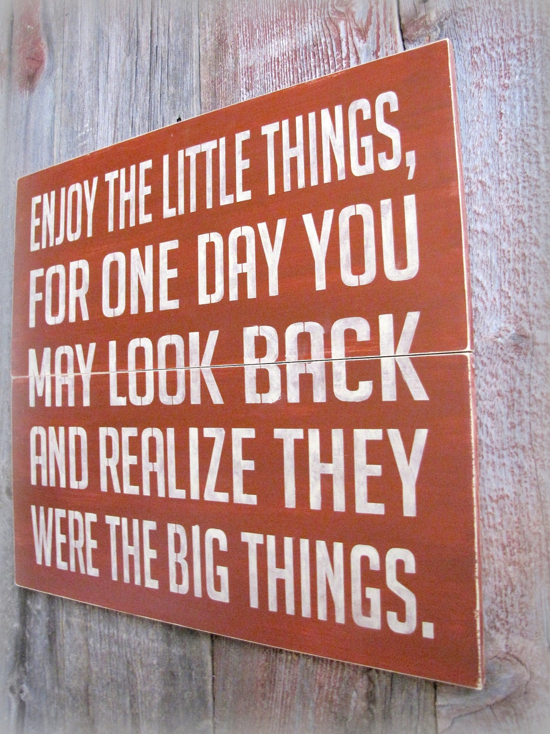 Enjoy The Little Things- Antiqued Plank Typography Sign