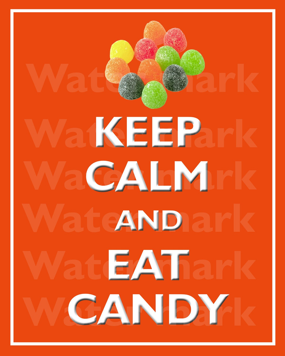 8x10 KEEP CALM And Eat CANDY Quote art print by ...