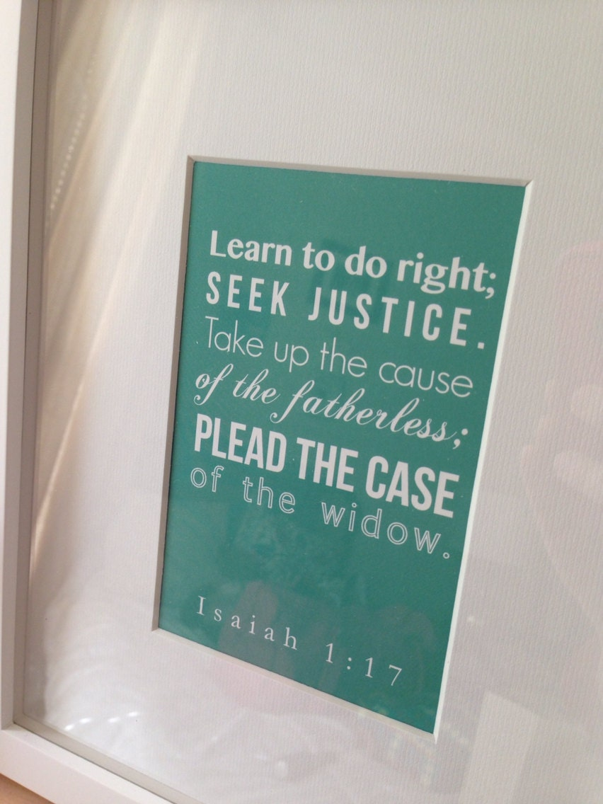 Isaiah 1:17 Scripture Art Print (4x6 inches) - Teal - MaryGracePaperie