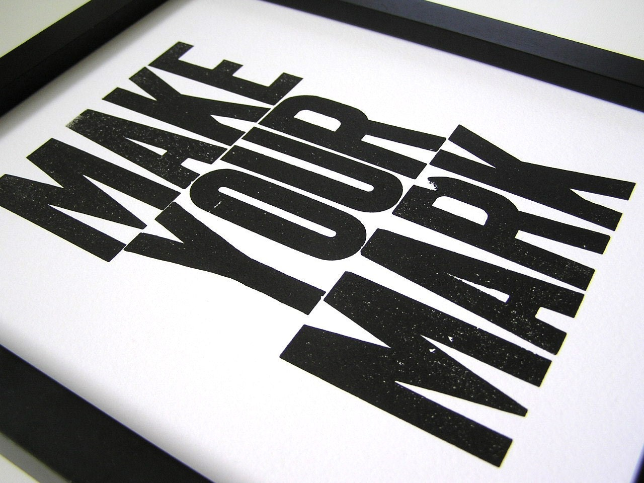 New Year's Print, Black and White Letterpress Print, Make Your Mark 8x10