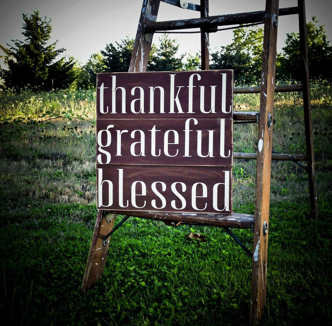 Thankful - Grateful - Blessed Decorative Sign - Holidays - Thanksgiving - Harvest Handmade Wall Hanging - UnchainedBracelets