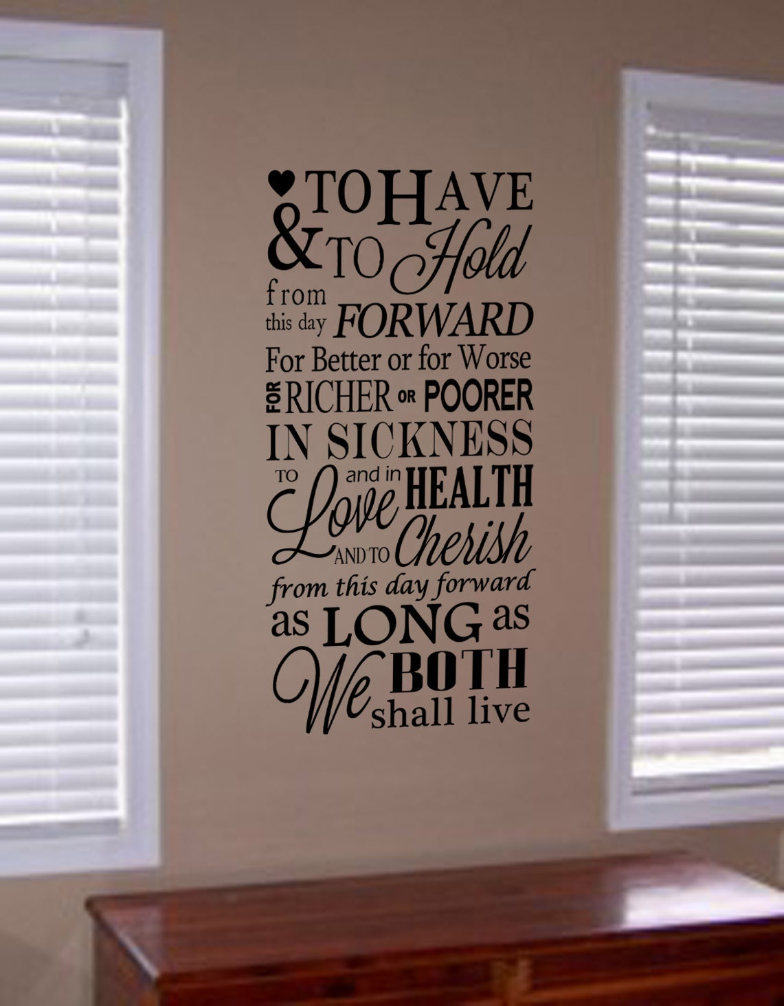 To Have and To Hold Wedding Vows Vinyl Wall by