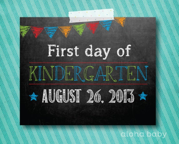 Stupendous image pertaining to first day of kindergarten printable