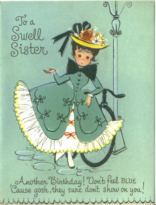 Vintage Birthday Wishes For Sister ~ Vintage birthday card to a swell sister by thevintagegreeting