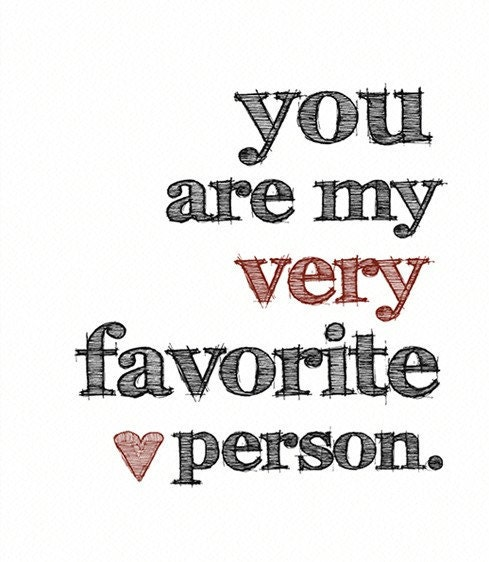 Youre My Favorite Person. Free Thinking of You eCards