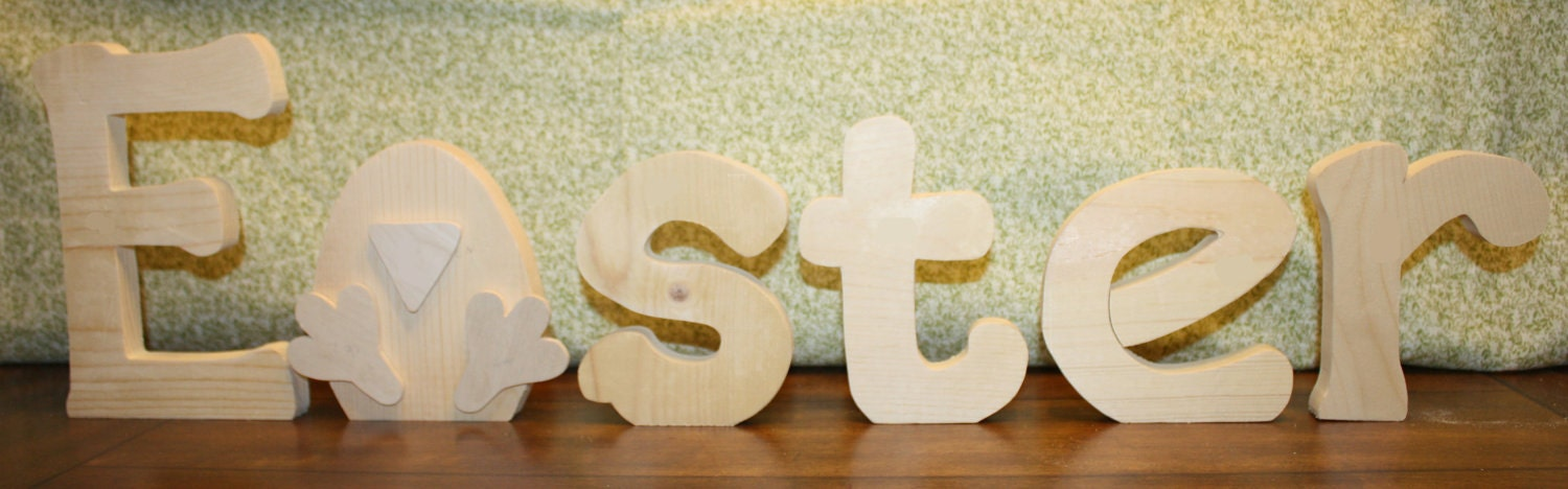 "UNFINISHED  Easter wood letters with a chick as the ""A""."