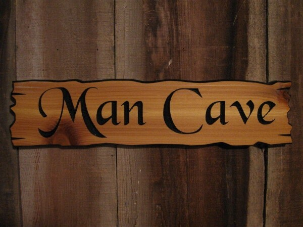 Man Cave Signs Wooden : Man cave sign wood cedar by