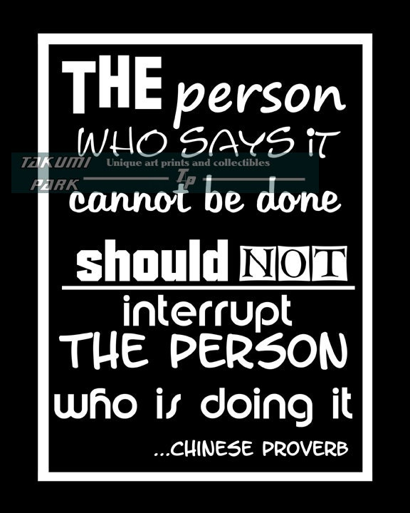 Chinese proverb motivational art print 11x14 by takumipark for Motivational quotes for office cubicle