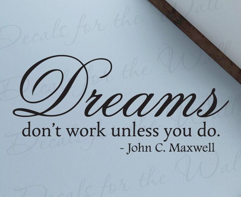 John C Maxwell Quotes Dreams