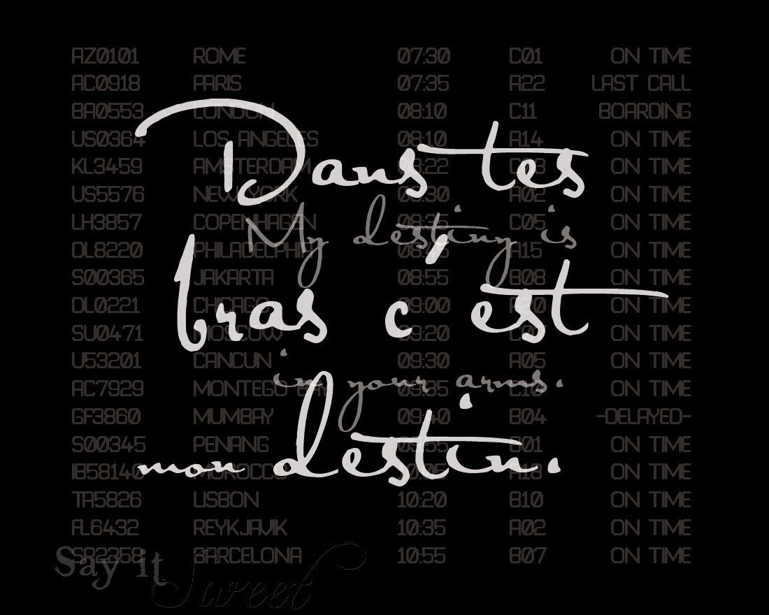 My destiny is in your arms, 8x10 poster (Departures, in Eiffel Tower Black) BUY 3 GET 1 FREE - SayItSweet