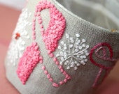Fabric Cuff Linen Pink Ribbon Cure for Cancer Embroidery Cuff
