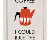 Retro Coffee Quote Poster