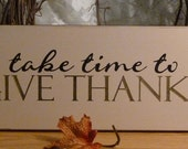 Take Time To Give Thanks Painted Wood Sign