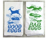 Good Eggs, Bad Eggs tea towel set. flour sack cotton. screenprint.