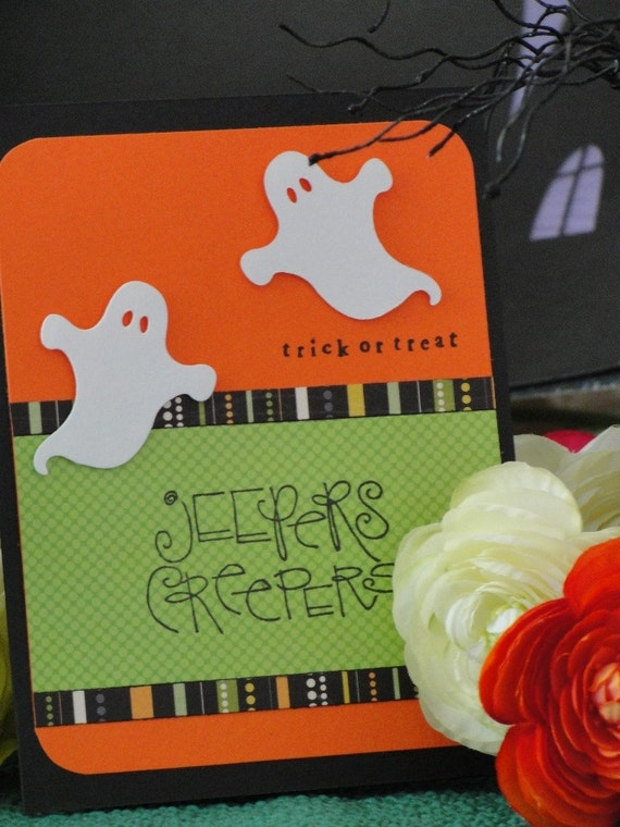 Handmade Ghosties Jeepers Creepers Halloween Card