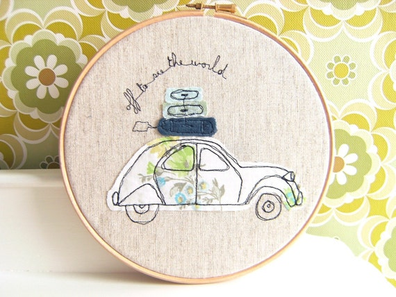 "Embroidery Hoop Art - 'Off to see the world' Textile illustration of a French 2CV car in blue & green - 8"" hoop"