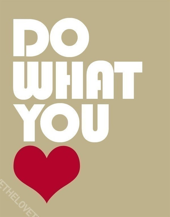 Do What You Love - Inspiring print in 8x10 on A4 in Natural and Red