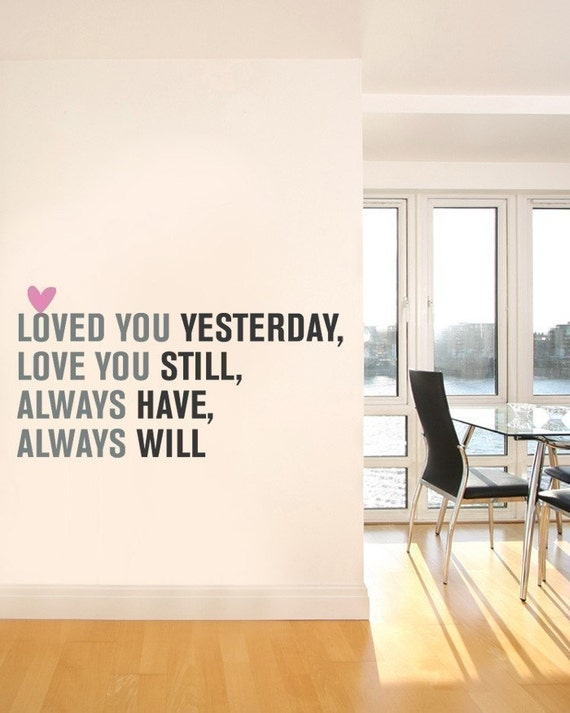 Love You Always Quote Lettering Decal - Vinyl Wall Sticker