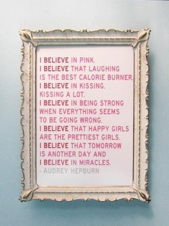 I Believe in Pink - 5 x 7 Audrey Hepburn Illustrated Quote Print