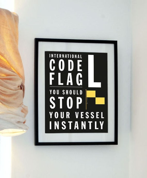 L - Bus Roll International Code Flag - You should stop your vessel instantly