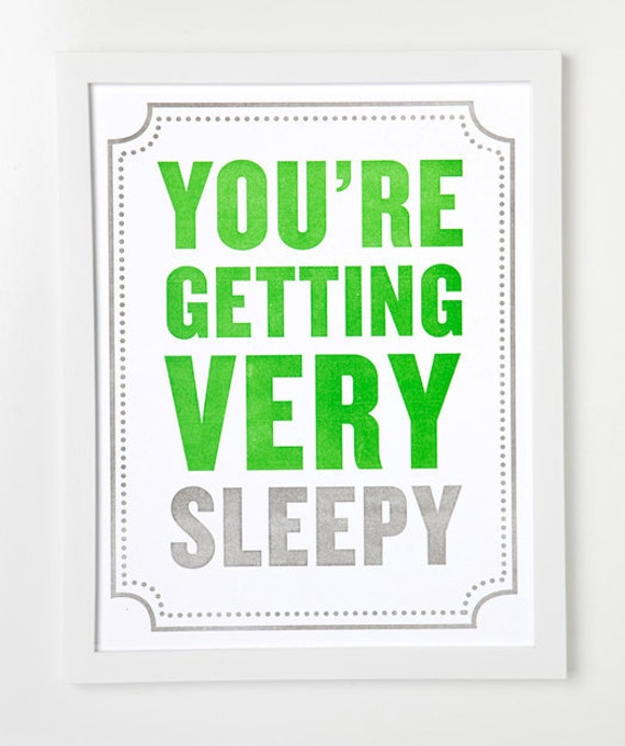Subliminal Baby Letterpress Art Print Series. You're getting very sleepy.
