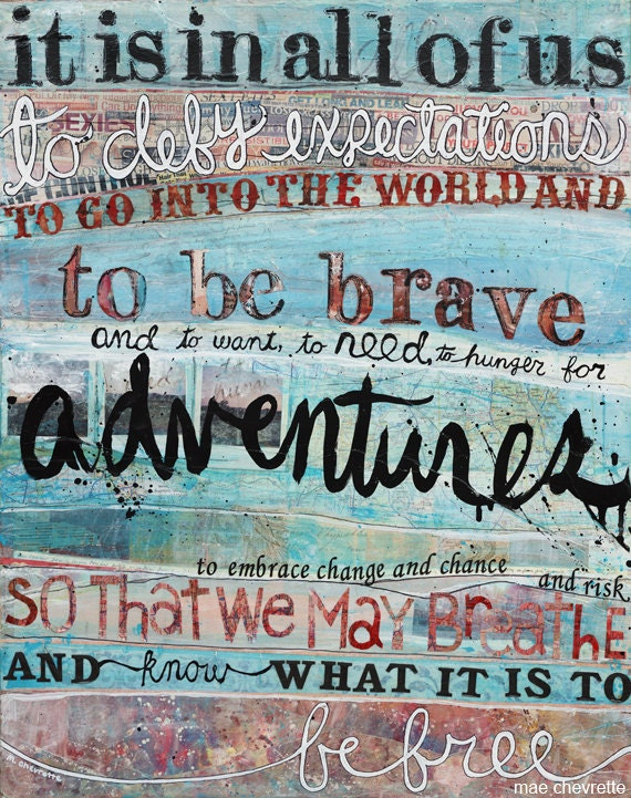 To Be Brave, 14 x 11 paper print -  inspirational or graduation gift with blues, pinks, quotation and typography