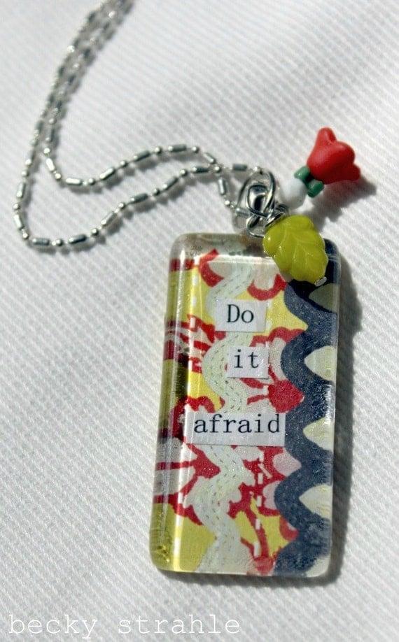 Do it afraid glass pendant necklace