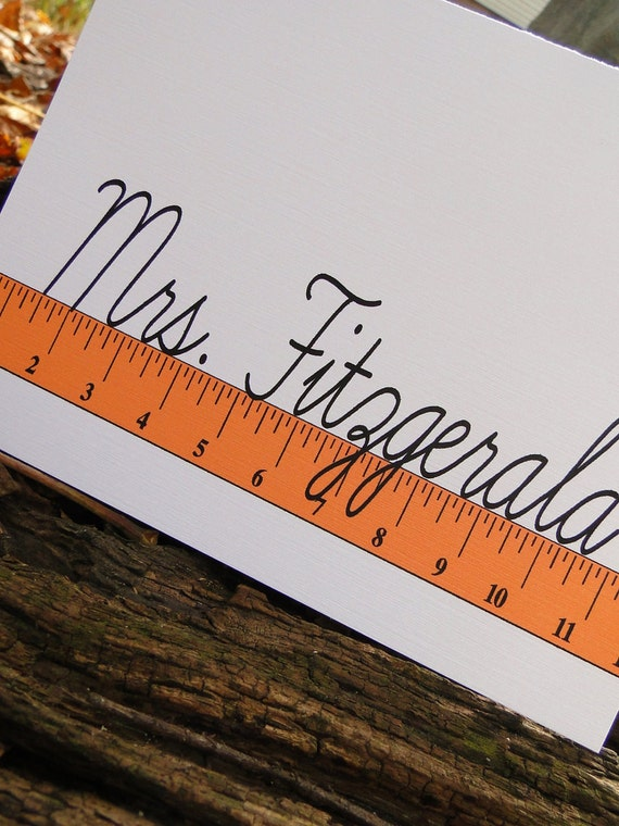 Custom Ruler Teacher Note cards (set of 10)