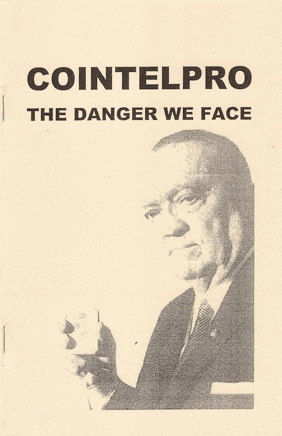 COINTELPRO: Danger We Face, n/a
